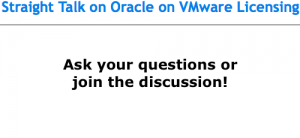 Straight Talk on Oracle on VMware Licensing